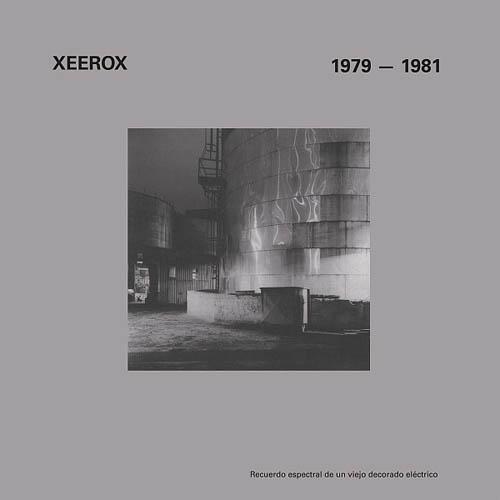 LP - Xeerox 1979 - 1981