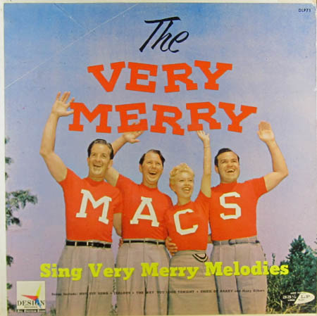 LP - Merry Macs , The The Very Merry Macs Sing Very Merry Melodies