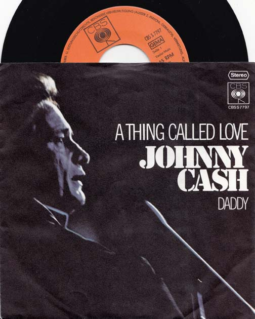 7inch - Cash, Johnny A Thing Called Love