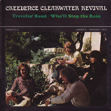 7inch - Creedence Clearwater Revival Travelin' Band / Who'll Stop The Rain