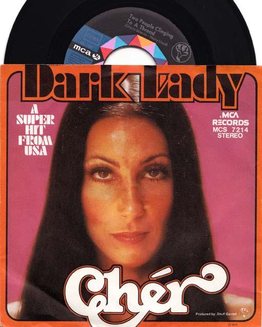 7inch - Cher Dark Lady