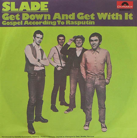 7inch - Slade Get Down And Get With It
