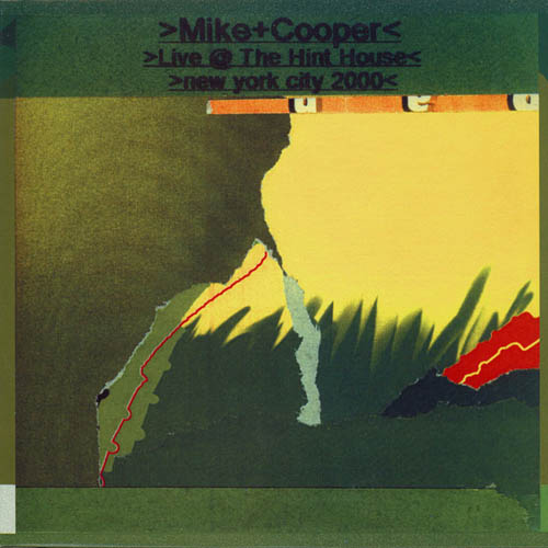 LP - Cooper, Mike Live @ The Hint House New York City 2000