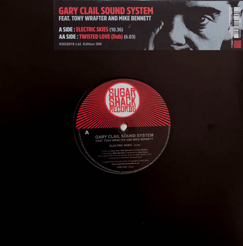 10inch - Gary Clail Sound System feat. Tony Wrafter and Mike Bennett Electric Skies / Twisted Love