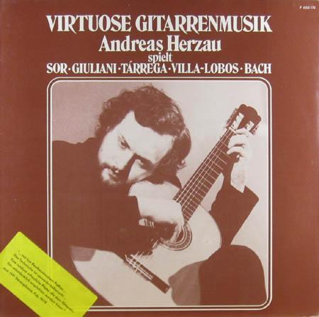 LP - Herzau, Andreas Virtuose Gitarrenmusik