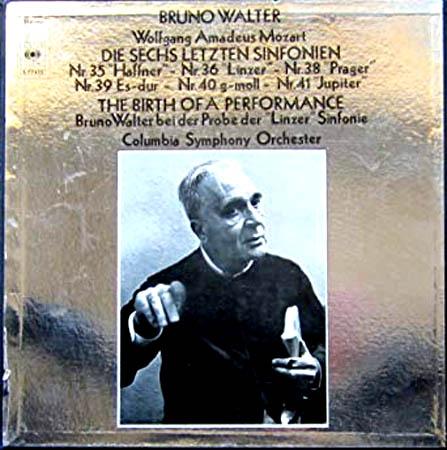 4LP - Mozart, Wolfgang Amadeus Bruno Walter - Die Sechs Letzten Sinfonien / The Birth Of A Performance