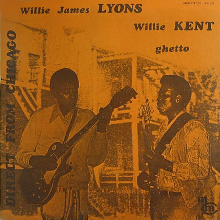 LP - Kent, Willie / Willie James Lyons Ghetto