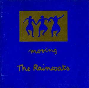 CD - Raincoats, The Moving