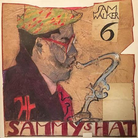 LP - Sam Walker Six Sammy's Hat