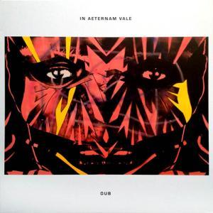 LP - In Aeternam Vale DUB