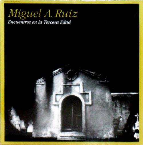 LP - Ruiz, Miguel A. Encuentros En La Tercera Edad
