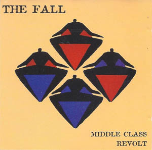 CD - Fall, The Middle Class Revolt