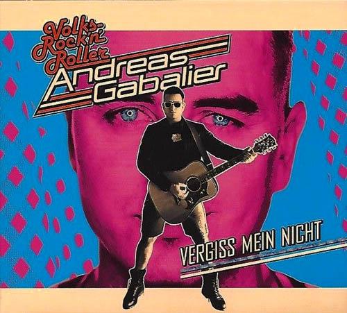 CD - Gabalier, Andreas Vergiss Mein Nicht