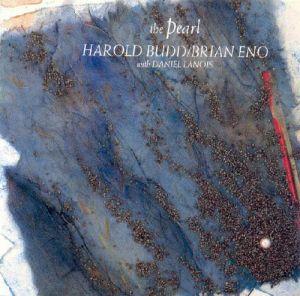 CD - Eno ,Brian & Harold Budd With Daniel Lanois The Pearl