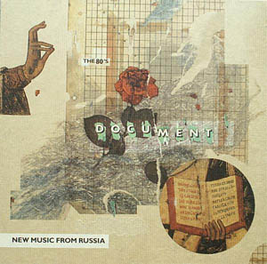 8CD - Various Artists Document - New Music From Russia - The 80's