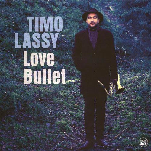 LP - Lassy, Timo Love Bullet