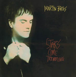 CD - Bates, Martyn Stars Come Trembling