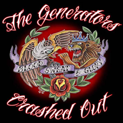 10inch - Generators / Crashed Out Blood, Sweat & Glory