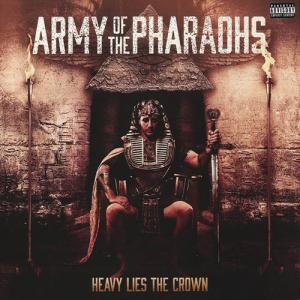 2LP - Army Of The Pharaohs Heavy Lies The Crown