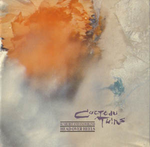 CD - Cocteau Twins Head Over Heels / Sunburst And Snowblind