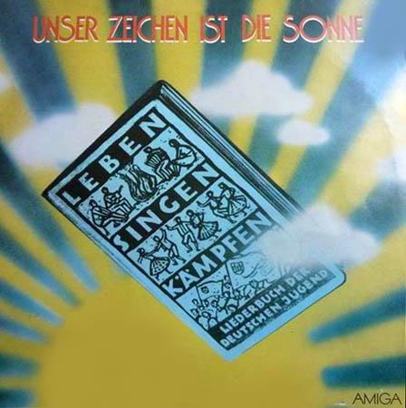 LP - Various Artists Unser Zeichen Ist Die Sonne
