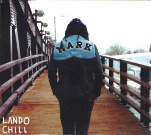 CD - Lando Chill For Mark, Your Son