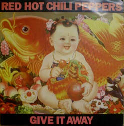 7inch - Red Hot Chili Peppers Give It Away