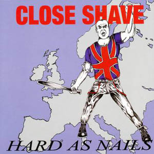 LP - Close Shave Hard As Nails