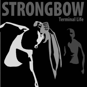 LP - Strongbow Terminal Life
