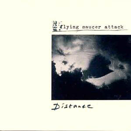 LP - Flying Saucer Attack Distance