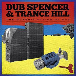 LP - Dub Spencer & Trance Hill The Clashification Of Dub