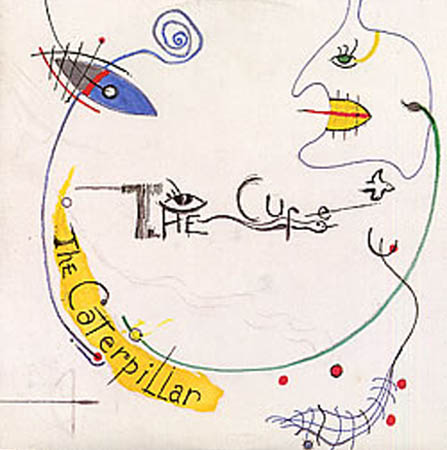 12inch - Cure, The The Caterpillar
