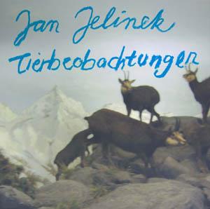 CD - Jelinek, Jan Tierbeobachtungen