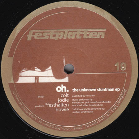 12inch - oh. The Unknown Stuntman EP