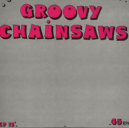 12inch - Groovy Chainsaws Chainsaw