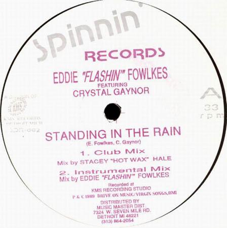 "12inch - Eddie ""Flashin"" Fowlkes Standing In The Rain"