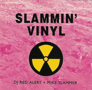 CD - DJ Red Alert + Mike Slammer Slammin' Vinyl