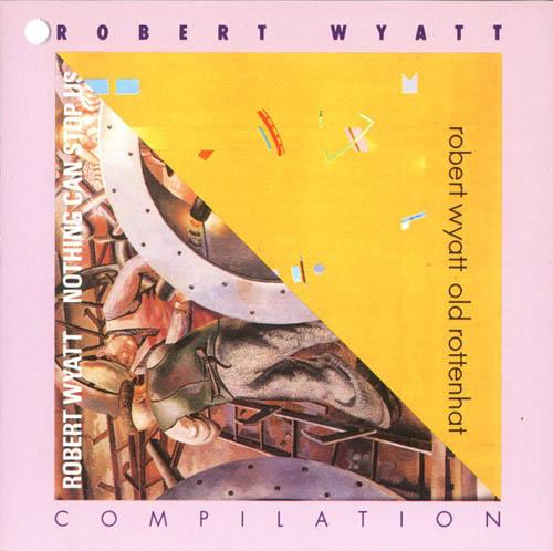 CD - Wyatt, Robert Compilation