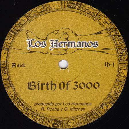 12inch - Los Hermanos Birth Of 3000