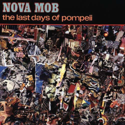 CD - Nova Mob The Last Days Of Pompeii