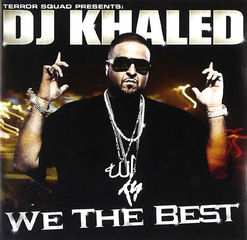 CD - Terror Squad presents: DJ Khaled We The Best
