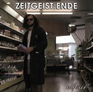 LP - Zeitgeist:Ende Selftired?