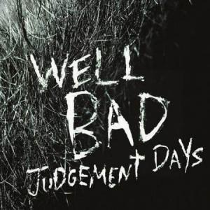 LP - Wellbad Judgement Days