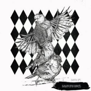 LP - Danny Lips Balancing Birds