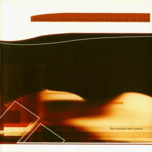 CD - Morgenstern, Christian The Future Is On Fire - The Kanzleramt Years