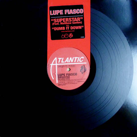 12inch - Lupe Fiasco Superstar / Dumb It Down