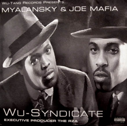 2LP - Wu Syndicate feat. Myalansky & Joe Mafia Wu-Syndicate