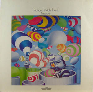 LP - Wahnfried, Richard Time Actor