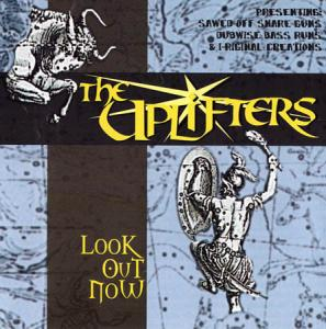 CD - Uplifters Look Out Now