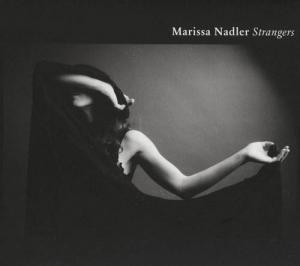 CD - Nadler, Marissa Strangers